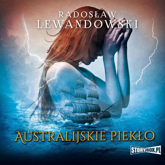 okładka Australijskie piekłoaudiobook | MP3 | Radosław Lewandowski