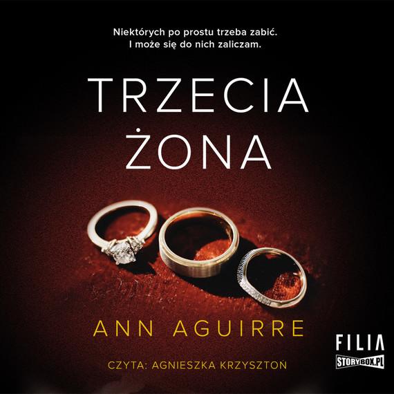 okładka Trzecia żonaaudiobook   MP3   Ann Aguirre