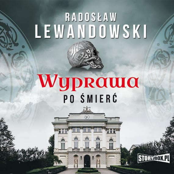 okładka Wyprawa po śmierćaudiobook | MP3 | Radosław Lewandowski