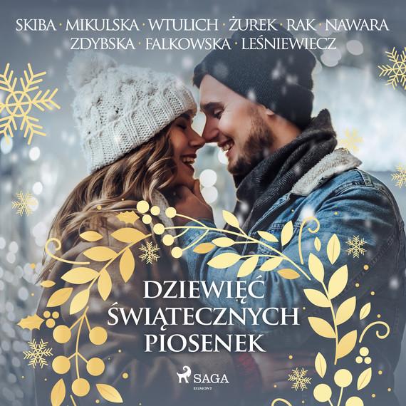 okładka Dziewięć świątecznych piosenekaudiobook | MP3 | Praca Zbiorowa