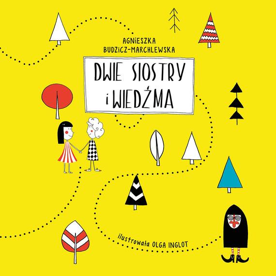 okładka Dwie siostry i wiedźmaaudiobook   MP3   Budzicz-Marchlewska Agnieszka