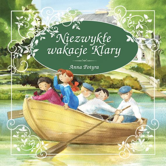 okładka Niezwykle wakacje Klaryaudiobook | MP3 | Anna Potyra