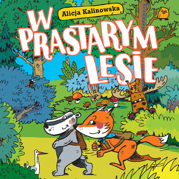 okładka W prastarym lesieaudiobook | MP3 | Kalinowska Alicja