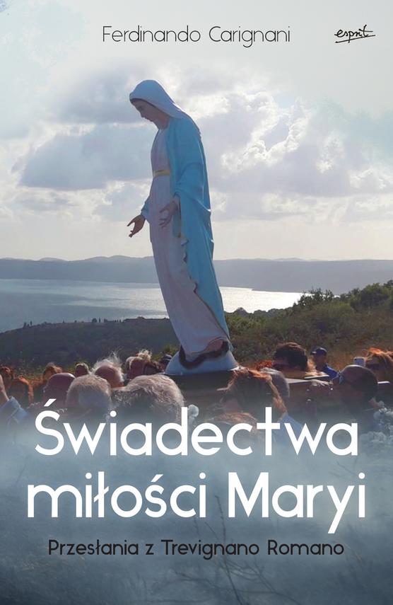 okładka Świadectwa miłości Maryiebook | epub, mobi | Carignani Ferdinando