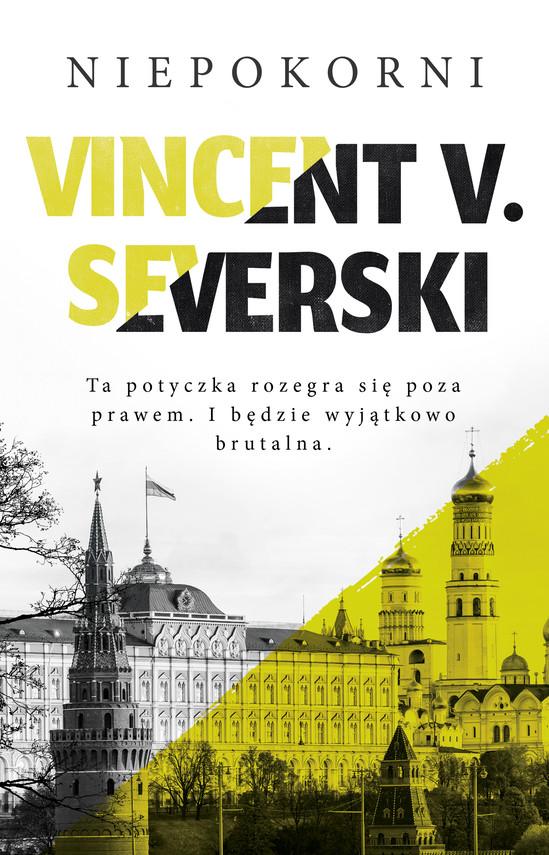 okładka Niepokorniebook | epub, mobi | Vincent V. Severski