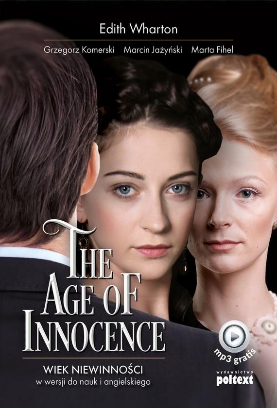 okładka The Age of Innocenceebook | epub, mobi | Grzegorz Komerski, Marta Fihel, Edith Wharton, Marcin Jażyński