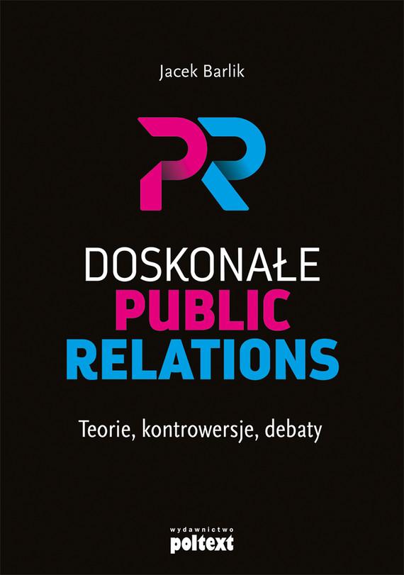 okładka Doskonałe Public Relationsebook | epub, mobi | Barlik Jacek