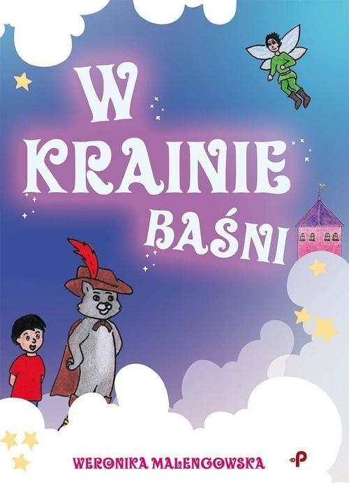 okładka W Krainie Baśniksiążka      Malengowska Weronika