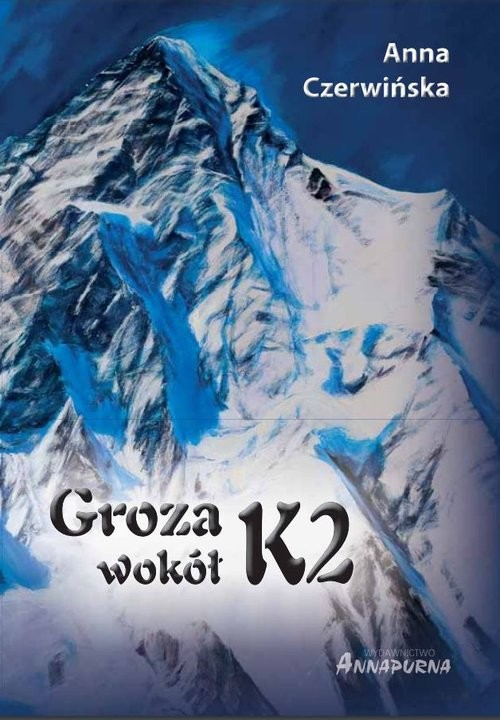 okładka Groza wokół K2książka |  | Czerwińska Anna
