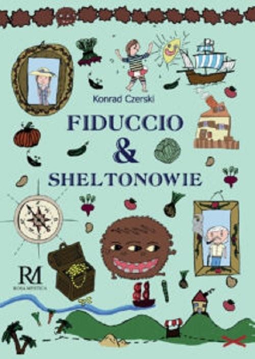 okładka Fiduccio i Sheltonowieksiążka |  | Konrad Czerski