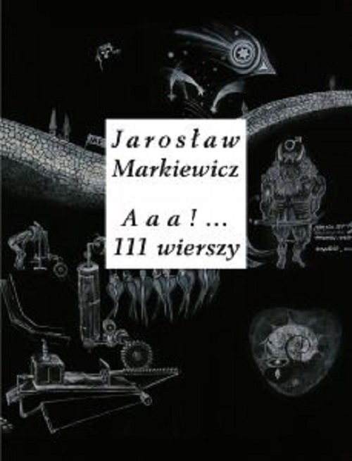 okładka Aaa 111 wierszyksiążka |  | Markiewicz Jarosław