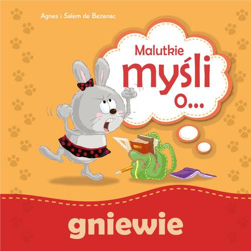okładka Malutkie myśli o... gniewieksiążka |  | Agnes. Bezenac Salem Bezenac