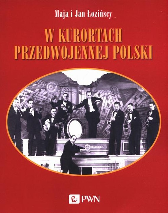okładka W kurortach przedwojennej Polskiebook   epub, mobi   Maja  Łozińska, Jan  Łoziński