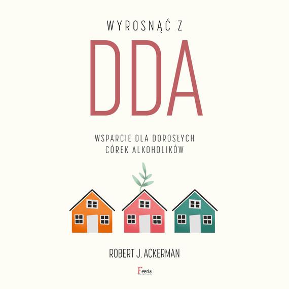okładka Wyrosnąć z DDAaudiobook | MP3 | Robert J. Ackerman