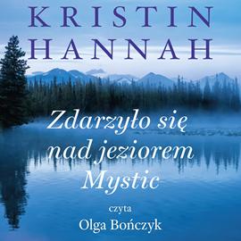 okładka Zdarzyło się nad jeziorem Mysticaudiobook | MP3 | Hannah Kristin