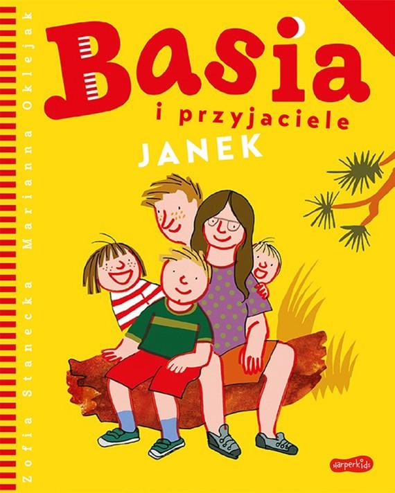 okładka Basia i przyjaciele. Janekebook | pdf | Zofia Stanecka, Marianna Oklejak