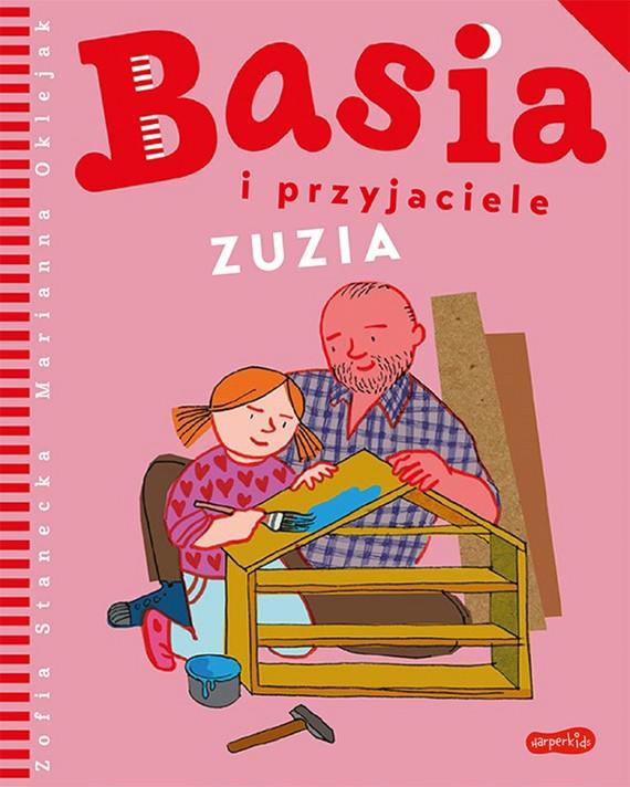 okładka Basia i przyjaciele. Zuziaebook | pdf | Zofia Stanecka, Marianna Oklejak