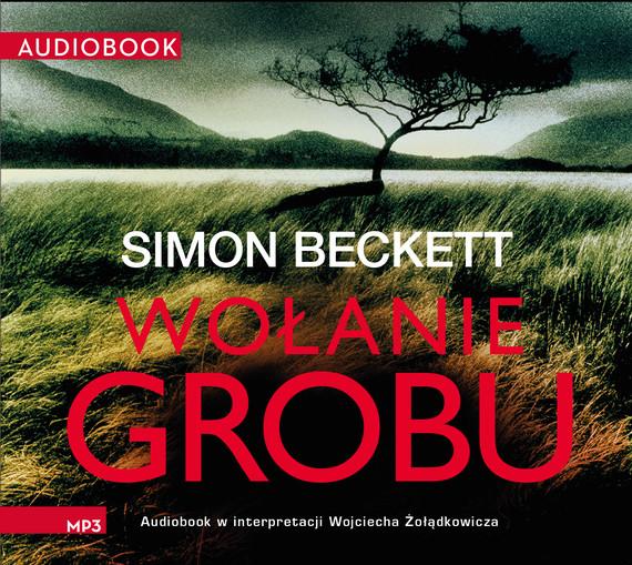 okładka Wołanie grobuaudiobook   MP3   Simon Beckett