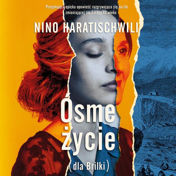 okładka Ósme życie (dla Brilki). Tom 1audiobook   MP3   Nino Haratischwili