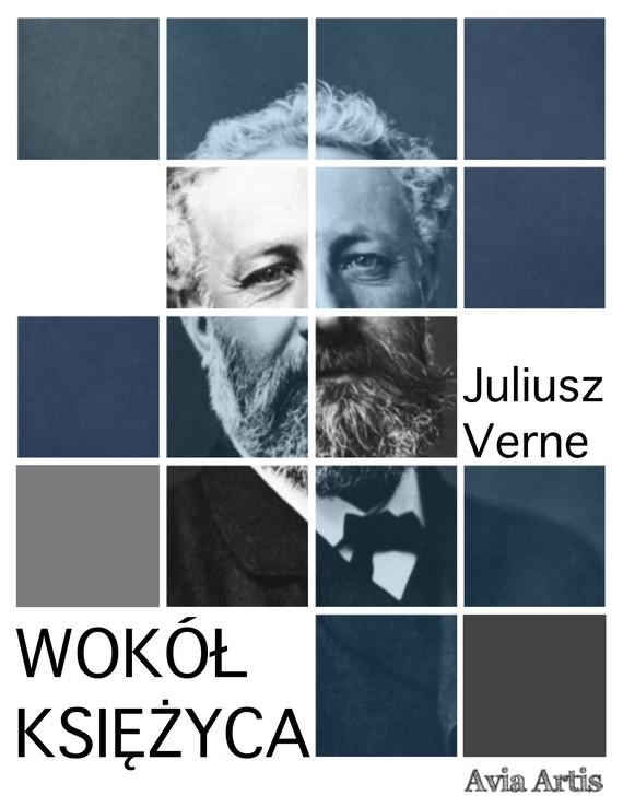 okładka Wokół Księżycaebook | epub, mobi | Juliusz Verne