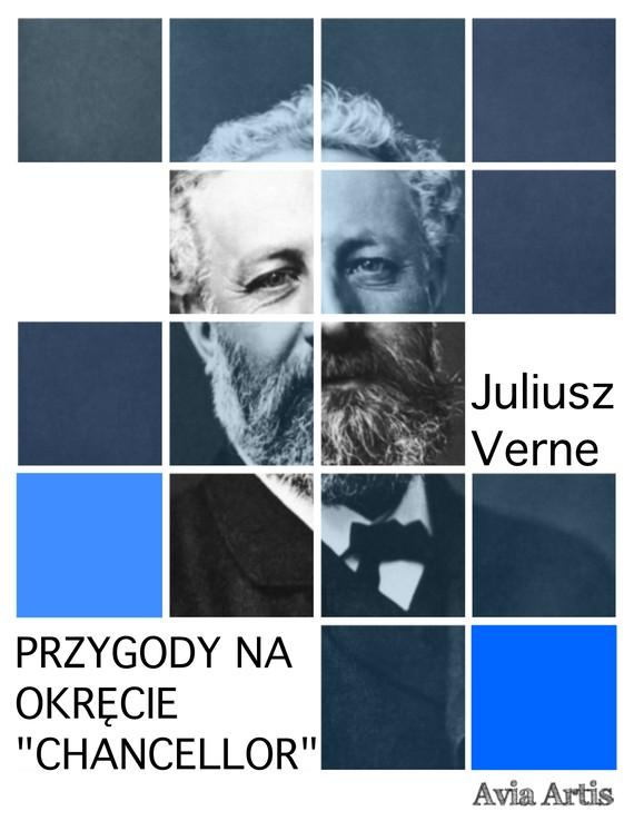 "okładka Przygody na okręcie ""Chancellor""ebook   epub, mobi   Juliusz Verne"
