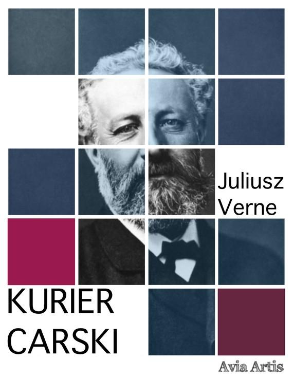 okładka Kurier carskiebook   epub, mobi   Juliusz Verne