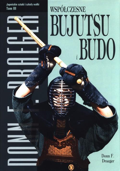 okładka Współczesne bujutsu i budo Tom 3książka |  | Donn F. Draeger