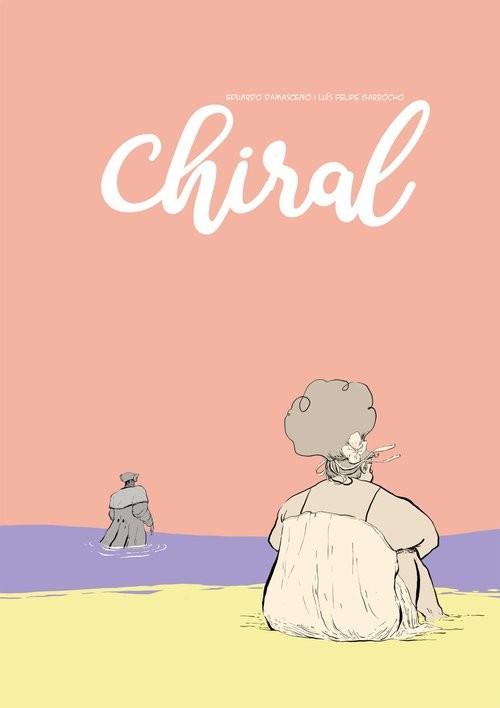 okładka Chiralksiążka |  | Eduardo Damasceno, Luís Felipe Garrocho