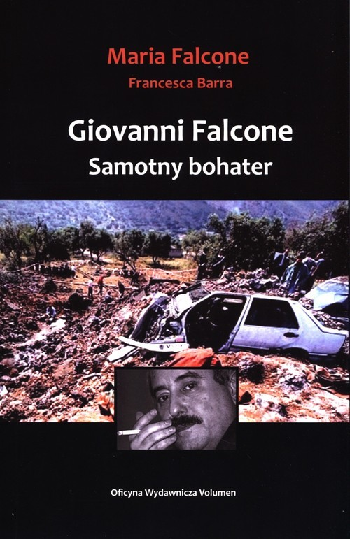 okładka Giovanni Falcone Samotny bohaterksiążka |  | Maria Falcone, Francesca Barra