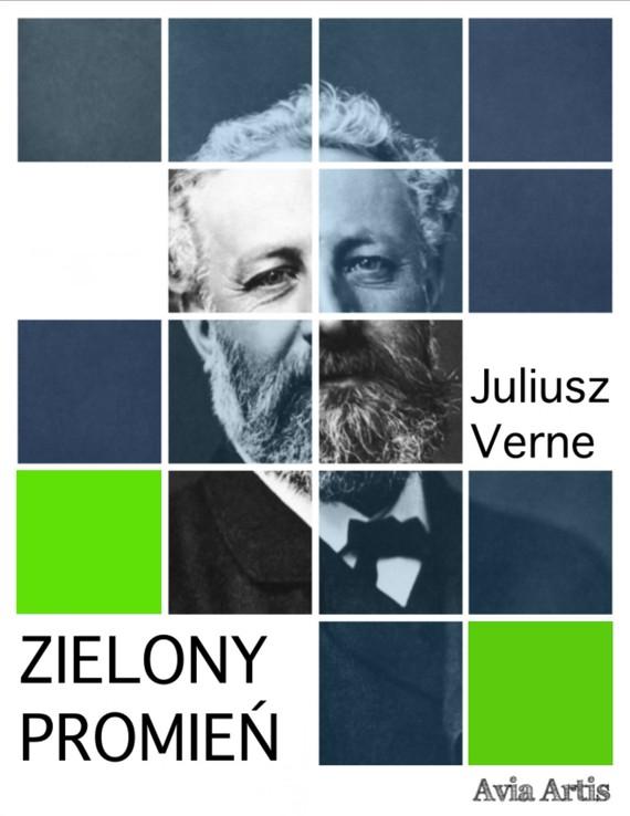 okładka Zielony promieńebook | epub, mobi | Juliusz Verne