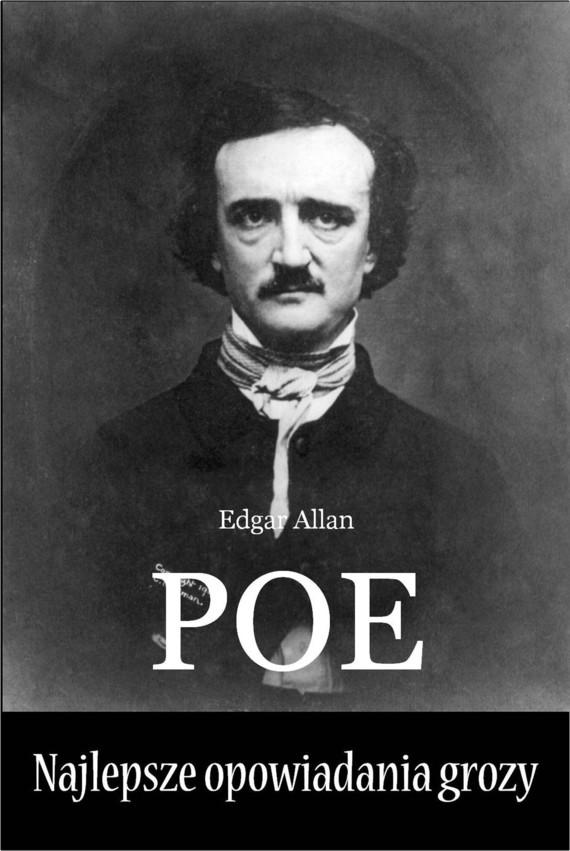 okładka Najlepsze opowiadania grozyebook   epub, mobi   Edgar Allan Poe