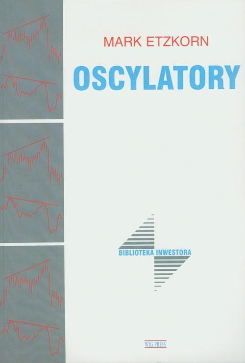 okładka Oscylatoryksiążka |  | Etzkorn Mark