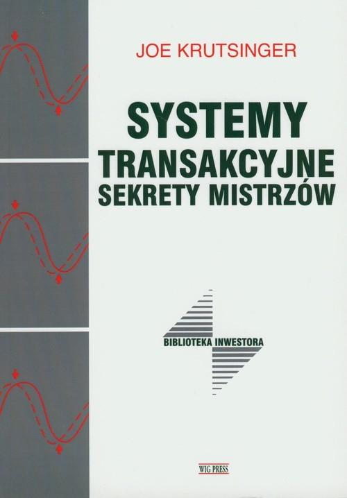 okładka Systemy transakcyjne Sekrety mistrzówksiążka |  | Krutsinger Joe