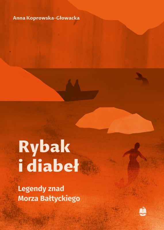 okładka Rybak i diabełebook | epub, mobi | Koprowska-Głowacka Anna