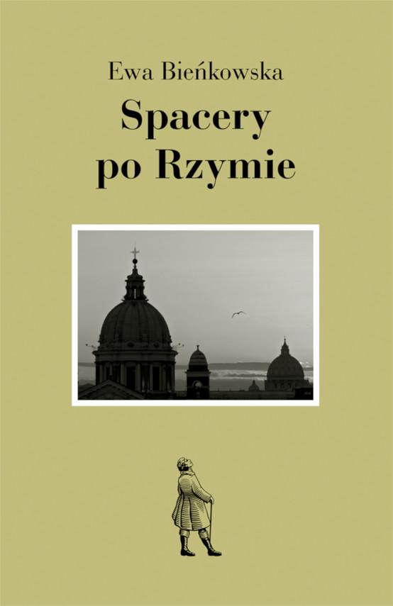 okładka Spacery po Rzymieebook | epub, mobi | Ewa Bieńkowska