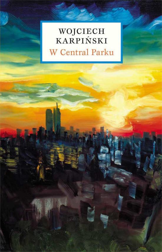 okładka W Central Parkuebook | epub, mobi | Wojciech Karpiński