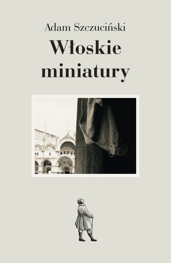 okładka Włoskie miniaturyebook | epub, mobi | Adam Szczuciński