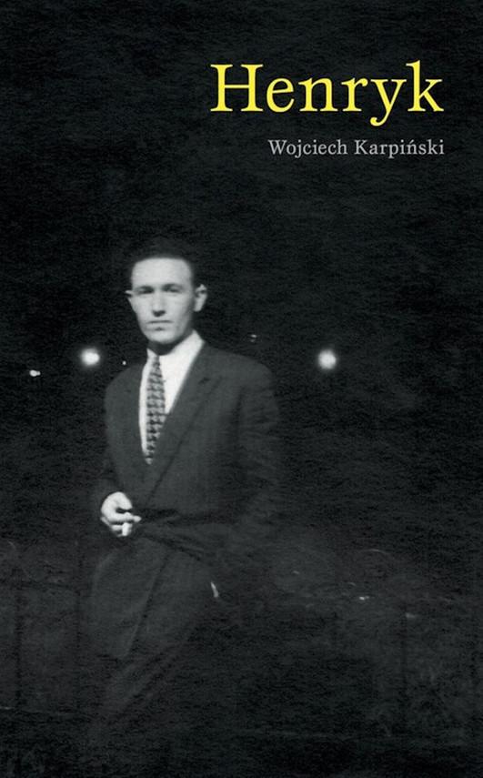 okładka Henrykebook | epub, mobi | Wojciech Karpiński