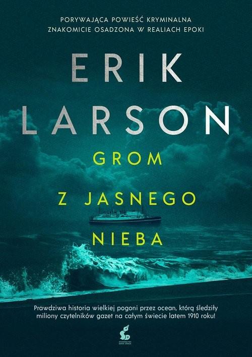 okładka Grom z jasnego niebaksiążka      Erik Larson