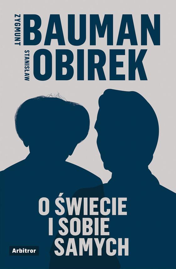 okładka O świecie i sobie samychebook   epub, mobi   Zygmunt Bauman, Stanisław Obirek