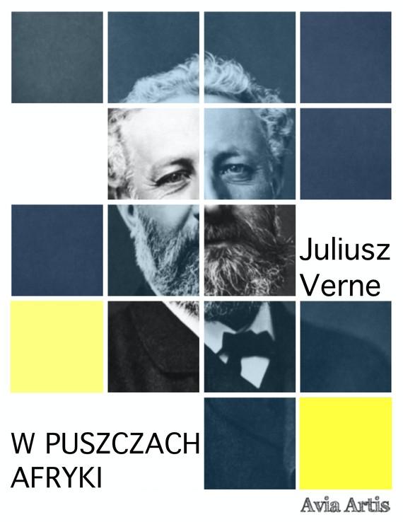 okładka W puszczach Afrykiebook | epub, mobi | Juliusz Verne