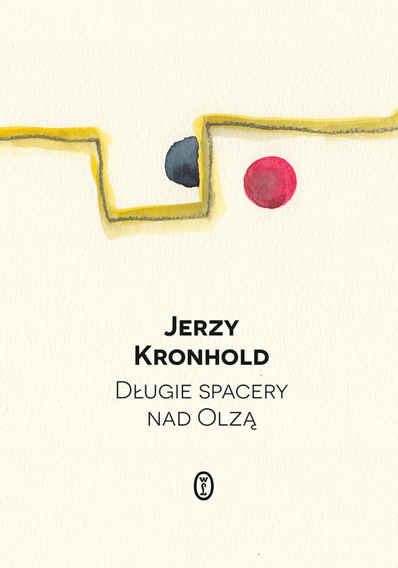 okładka Długie spacery nad Olząebook   epub, mobi   Jerzy Kronhold