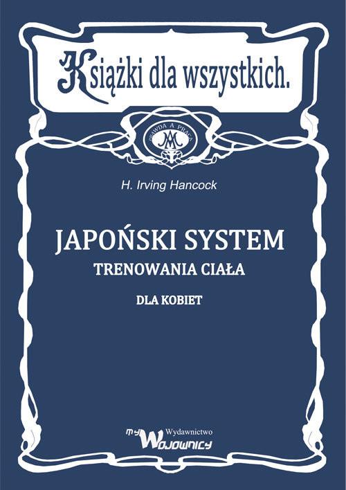 okładka Japoński system trenowania ciała dla kobietksiążka |  | Hancock Irving