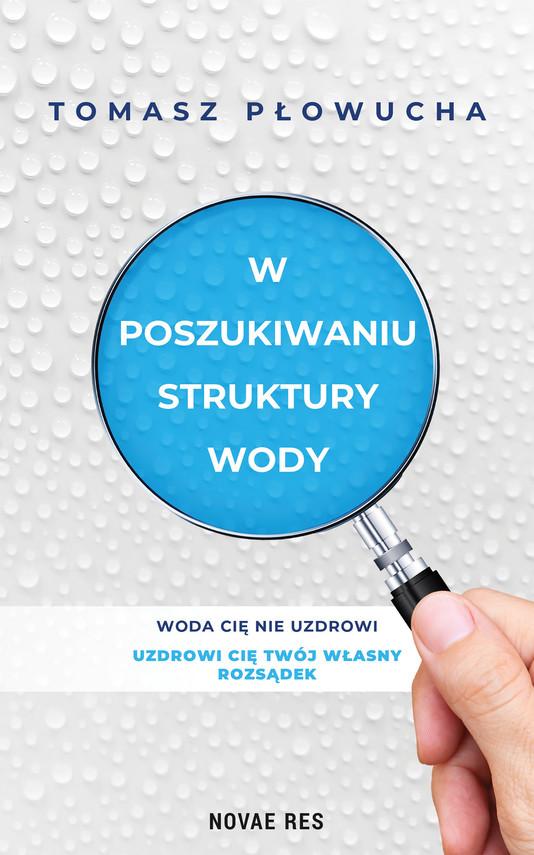 okładka W poszukiwaniu struktury wodyebook | epub, mobi | Tomasz Płowucha