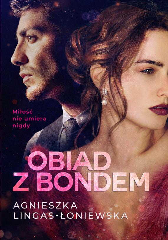 okładka Obiad z Bondemebook | epub, mobi | Agnieszka Lingas-Łoniewska