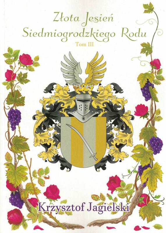 okładka Złota Jesień Siedmiogrodzkiego Roduebook | epub, mobi | Jagielski Krzysztof