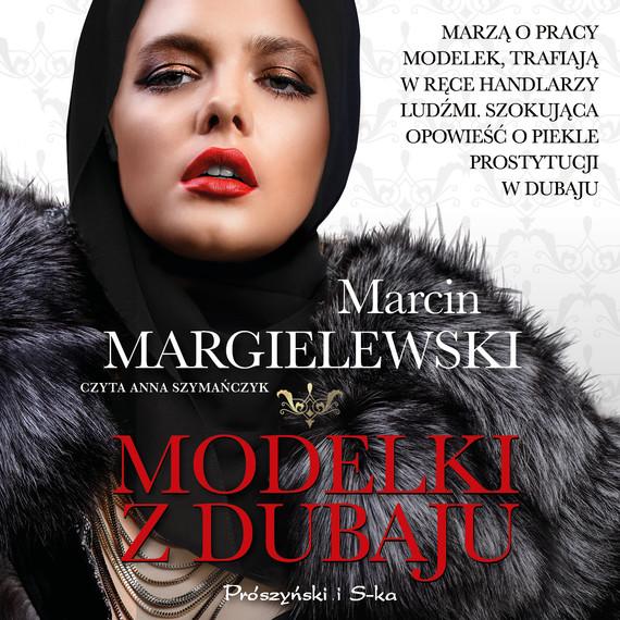 okładka Modelki z Dubajuaudiobook | MP3 | Marcin Margielewski
