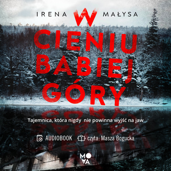 okładka W cieniu Babiej Góryaudiobook | MP3 | Irena Małysa