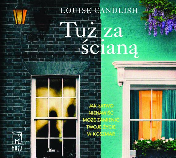 okładka Tuż za ścianąaudiobook | MP3 | Louise Candlish