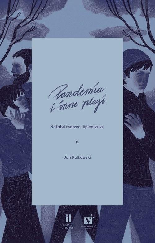 okładka Pandemia i inne plagiksiążka      Jan Polkowski